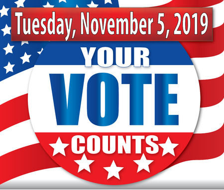 Vote Tuesday, November 5, 2019