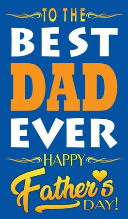 Best Dad Ever banner for Father's Day