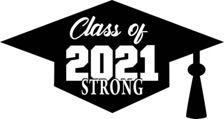 Class of 2021 STRONG