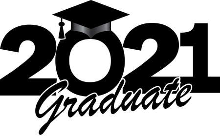 Graduating Class of 2021 Graduate Black and White