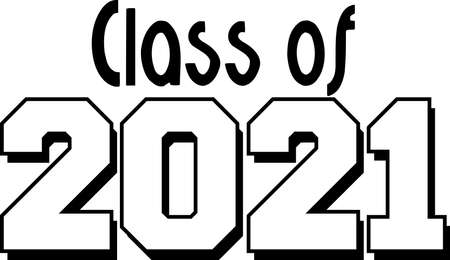 Class of 2021 Black and White