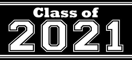 Class of 2021 Bold Banner Black and White