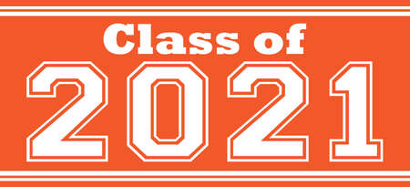 Orange Class of 2021 Bold Banner