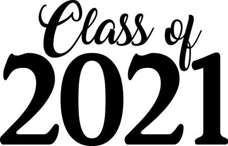 Class of 2021 Script Black and White