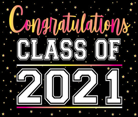 Congratulations Class of 2021 with Black Background Иллюстрация