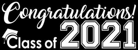 Congratulations class of 2021 banner BW Иллюстрация