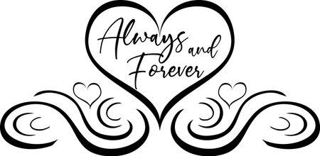 Elegant Always and Forever Heart Scroll Black and White Иллюстрация