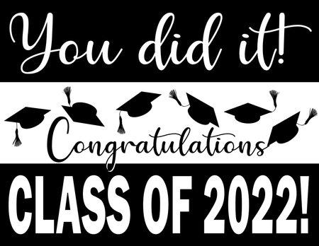 You did it! Graphic Congratulations Class of 2022 Иллюстрация