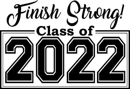 Class of 2022 finish strong