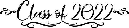 Class of 2022 scroll Black and White Script