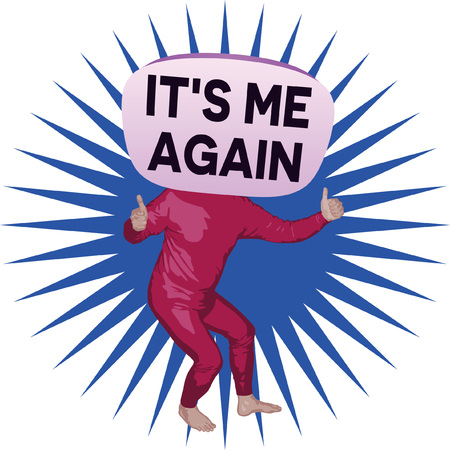 Its Me Again - man image illustration.