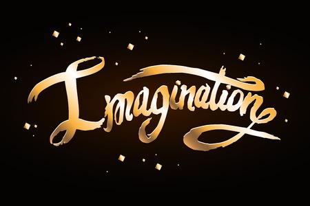 Word Imagination hand drawn lettering. Golden font on black background vector