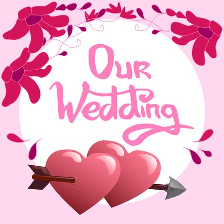 Our wedding lettering and hearts vector illustration Ilustração