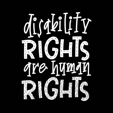 Disability right are human rights lettering quote