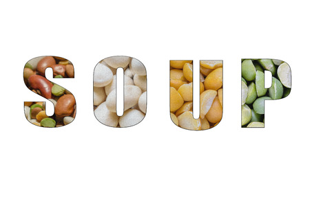 Isolated letters for word Soup with dry beans background.
