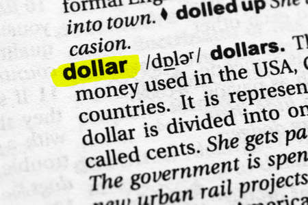 Highlighted word dollar concept and meaning.