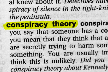 Highlighted word conspiracy theory concept and meaning