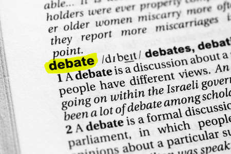 Highlighted word debate concept and meaning.