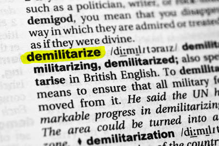 Highlighted word demilitarize concept and meaning.