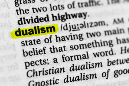 Highlighted word dualism concept and meaning