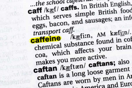 Highlighted word caffeine concept and meaning.