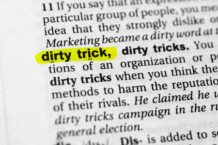 Highlighted word dirty trick concept and meaning.