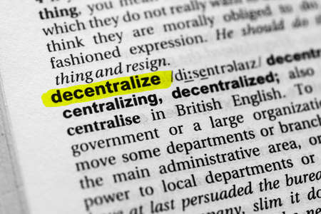 Highlighted word decentralize concept and meaning.