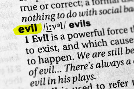 Highlighted word evil concept and meaning.