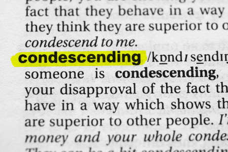 Highlighted word condescending concept and meaning