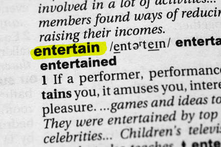 Highlighted word entertain concept and meaning.
