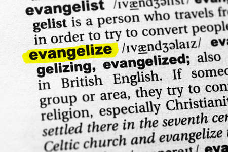 Highlighted word evangelize concept and meaning. Stock fotó