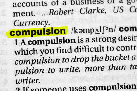 Highlighted word compulsion concept and meaning