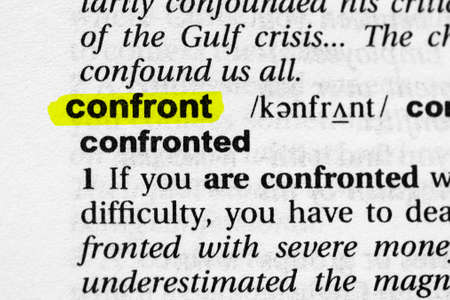 Highlighted word confront concept and meaning