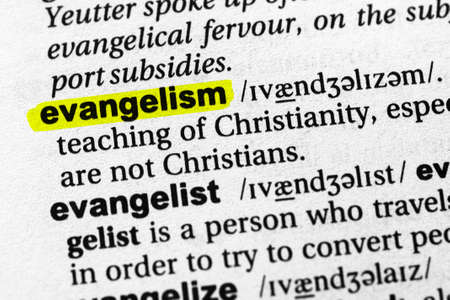 Highlighted word evangelism concept and meaning.