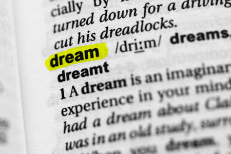 Highlighted word dream concept and meaning.