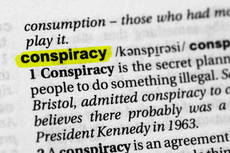 Highlighted word conspiracy concept and meaning
