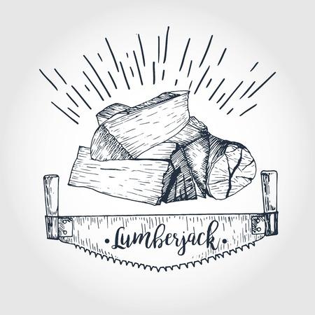 logging: Vector hand drawn logo of saw and firewoods. Lumberjack print collection. Vintage engraved art. Hipster trendy forest illustration. Use for prints, logo design, restaurant, camping, business.