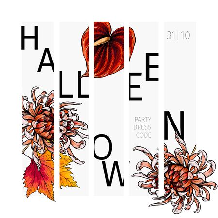Halloween poster design. Vector greeting card. Chrysantemum, anthurium flowers, maple tree leaf. Creative party flyer. Typography banner. Autumn garden flowers. Hand drawn
