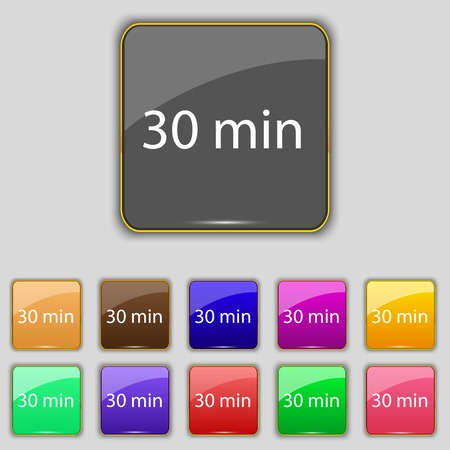 minutes: 30 minutes sign icon. Set of colored buttons. Vector illustration