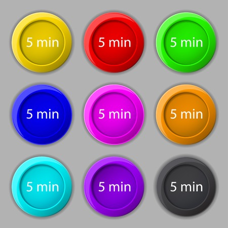 minutes: 5 minutes sign icon. Set of colored buttons. Vector illustration