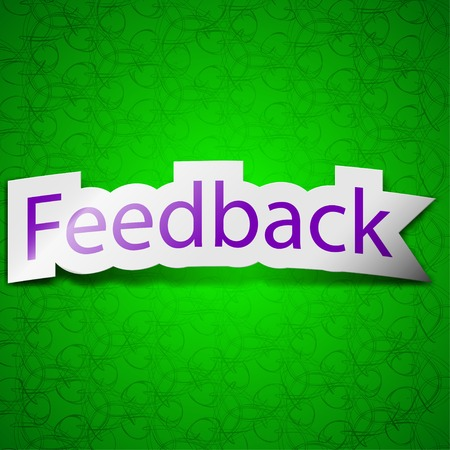 feedback label: Feedback icon sign. Symbol chic colored sticky label on green background. Vector illustration