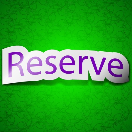 Reserved icon sign. Symbol chic colored sticky label on green background. Vector illustration Vector