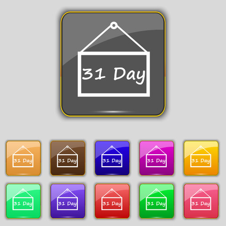 31: Calendar day, 31 days icon sign. Set with eleven colored buttons Illustration