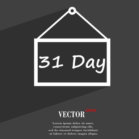 31: Calendar day, 31 days icon symbol Flat modern web design with long shadow and space