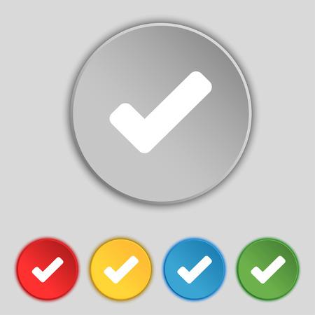 tik: Check mark, tik icon sign. Symbol on five flat buttons. Vector illustration
