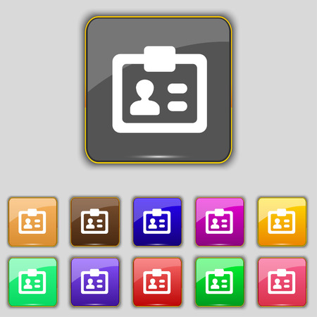 nametag: ID,  Identity card icon sign. Set with eleven colored buttons for your site. Vector illustration