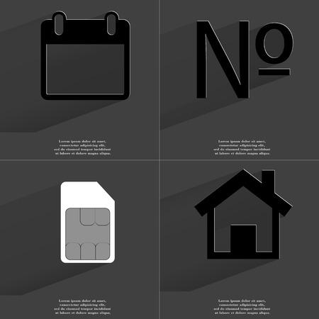 numero: Calendar, Numero sign, SIM card, House. Symbols with long shadow. Flat design. Raster copy