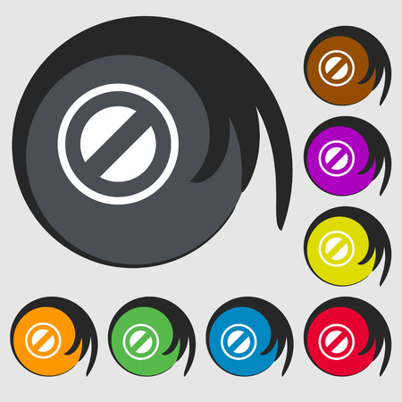 delay: Cancel icon sign. Symbol on eight colored buttons. Vector illustration
