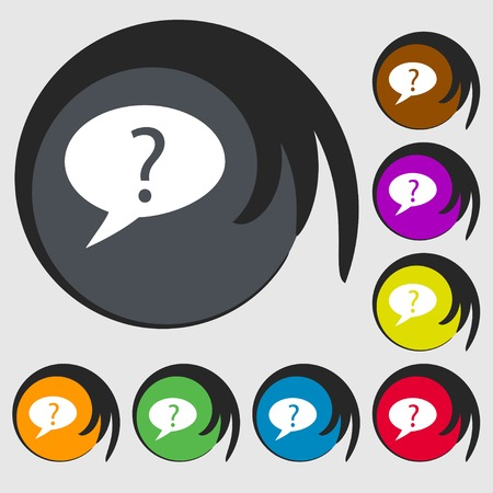 quality questions: Question mark sign icon. Help speech bubble symbol. FAQ sign. Symbols on eight colored buttons. Vector illustration