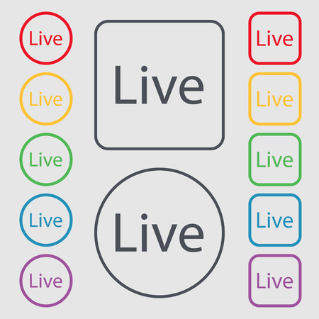 live stream sign: Live sign icon. Symbols on the Round and square buttons with frame. Vector illustration